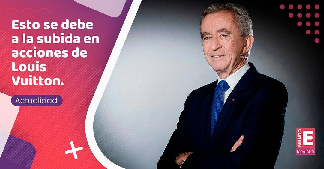 Bernard Arnault se convierte en el hombre más rico del mundo