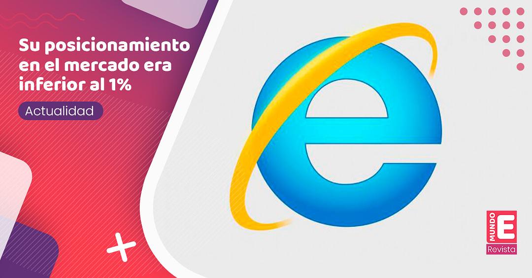 Microsoft retirará del mercado Internet Explorer