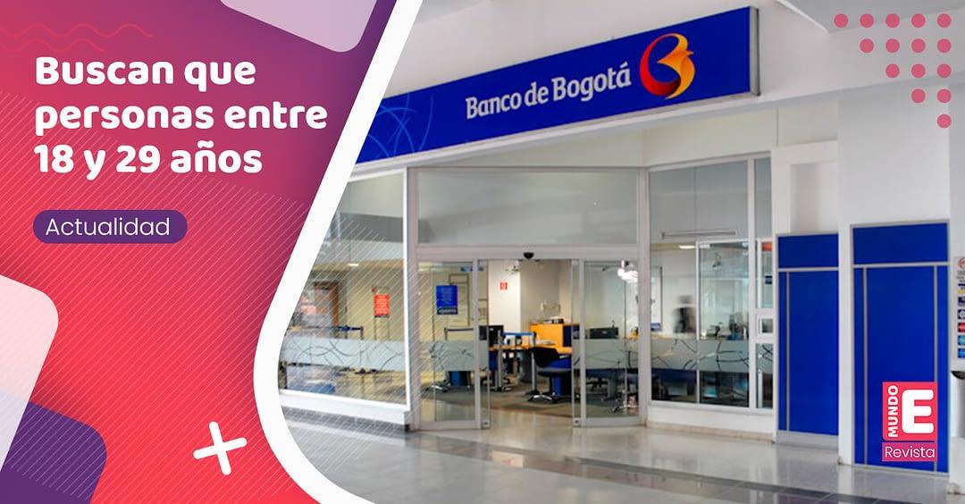 Banco de Bogotá abrió convocatoria de empleo para 300 jóvenes