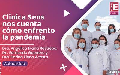 ¿Como enfrentaron la Pandemia? | Clinica Sens